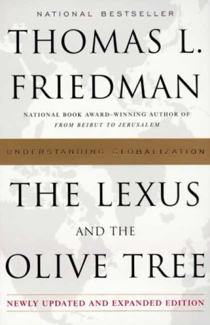 Bestsellers (2006) - The Lexus and the Olive Tree: Understanding Globalization by Thomas L. Friedman
