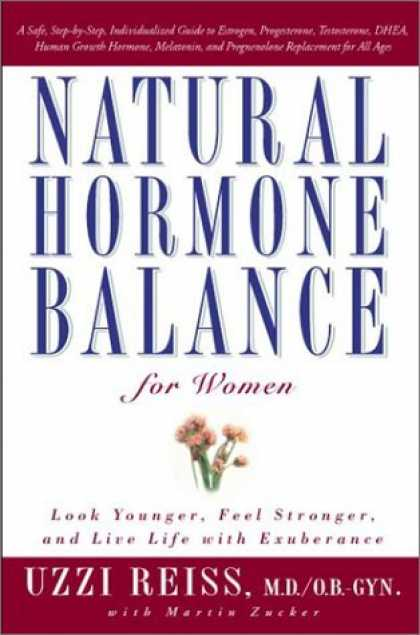 Bestsellers (2006) - Natural Hormone Balance for Women: Look Younger, Feel Stronger, and Live Life wi