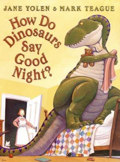Bestsellers (2006) - How Do Dinosaurs Say Goodnight? by Jane Yolen