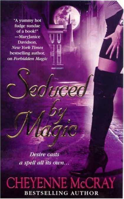 Bestsellers (2006) - Seduced by Magic by Cheyenne McCray