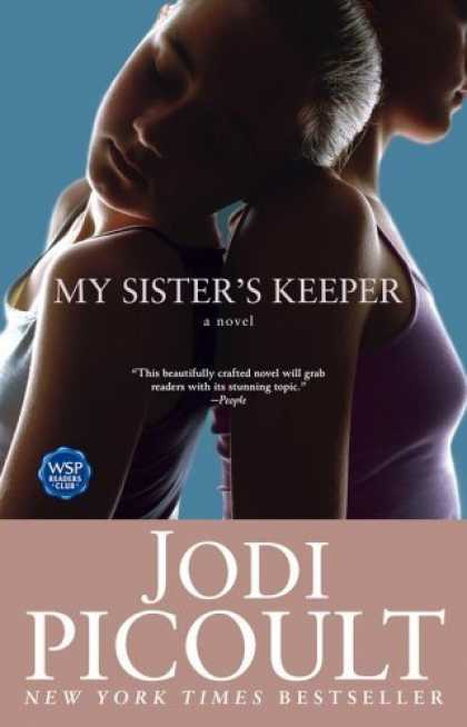Bestsellers (2006) - My Sister's Keeper: A Novel by Jodi Picoult
