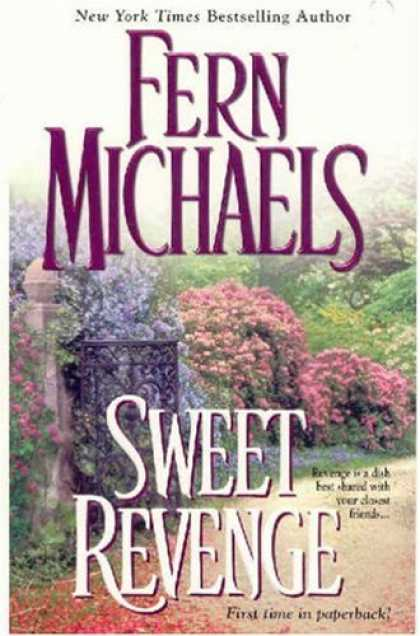 Bestsellers (2006) - Sweet Revenge (Revenge of the Sisterhood (Paperback)) by Fern Michaels