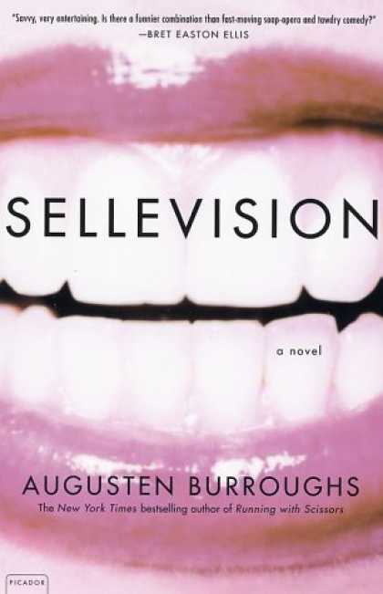 Bestsellers (2006) - Sellevision: A Novel by Augusten Burroughs