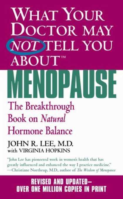 Bestsellers (2006) - What Your Doctor May Not Tell You About Menopause (TM): The Breakthrough Book on