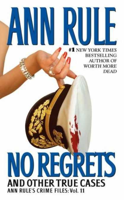 Bestsellers (2006) - No Regrets: Ann Rule's Crime Files: Volume 11 by Ann Rule