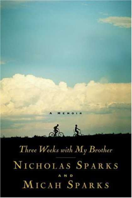 Bestsellers (2006) - Three Weeks with My Brother by Micah Sparks