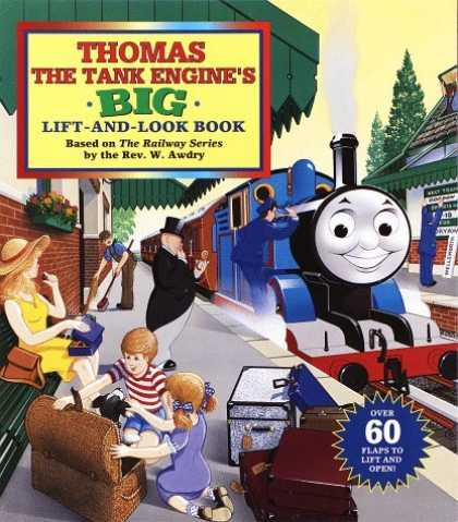 Bestsellers (2006) - Thomas the Tank Engine's Big Lift-And-look Book (Great Big Board Book) by