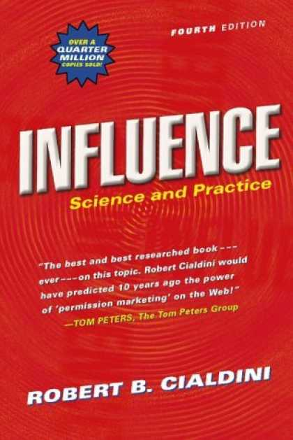 Bestsellers (2006) - Influence: Science and Practice (4th Edition) by Robert B. Cialdini