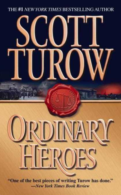Bestsellers (2006) - Ordinary Heroes by Scott Turow