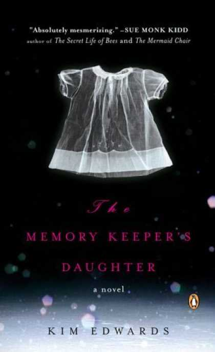 Bestsellers (2006) - The Memory Keeper's Daughter by Kim Edwards