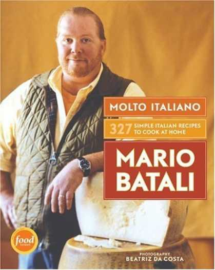 Bestsellers (2006) - Molto Italiano: 327 Simple Italian Recipes to Cook at Home by Mario Batali