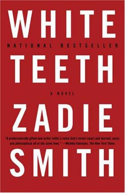 Bestsellers (2006) - White Teeth: A Novel by Zadie Smith