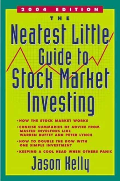 Bestsellers (2006) - The Neatest Little Guide to Stock Market Investing (Revised Edition) by Jason Ke