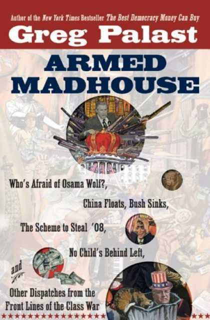 Bestsellers (2006) - Armed Madhouse: Who's Afraid of Osama Wolf?, China Floats, Bush Sinks, The Schem