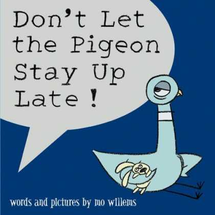 Bestsellers (2006) - Don't Let the Pigeon Stay Up Late! by Mo Willems