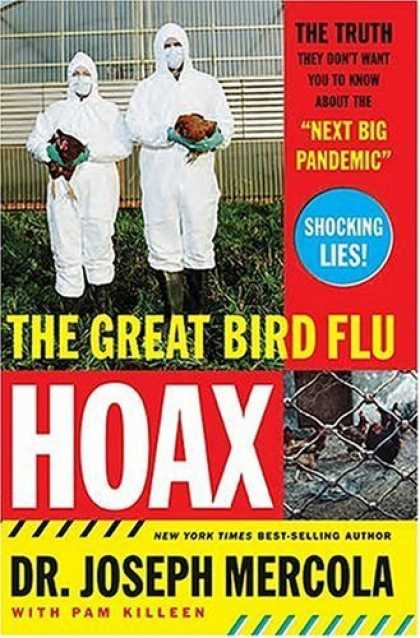 "Bestsellers (2006) - The Great Bird Flu Hoax: The Truth They Don't Want You to Know About the ""Next B"