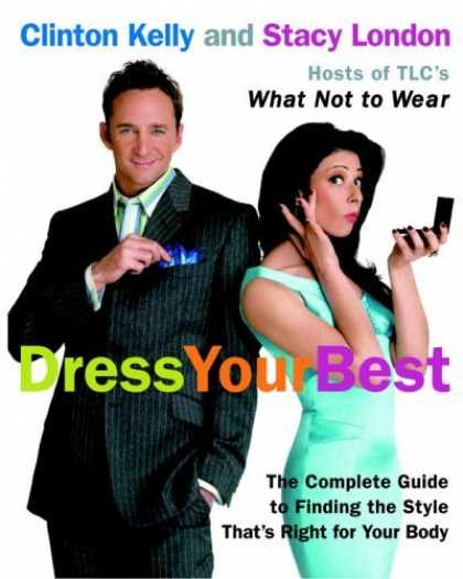 Bestsellers (2006) - Dress Your Best: The Complete Guide to Finding the Style That's Right for Your B