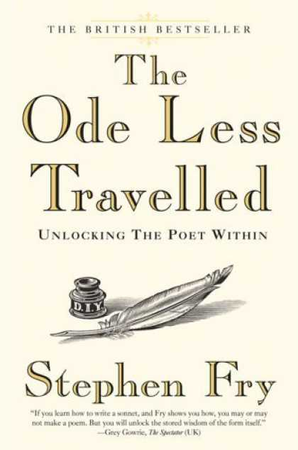 Bestsellers (2006) - The Ode Less Travelled: Unlocking the Poet Within by Stephen Fry