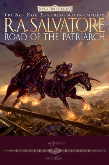 Bestsellers (2006) - Road of the Patriarch (Forgotten Realms: The Sellswords, Book 3) by R.A. Salvato