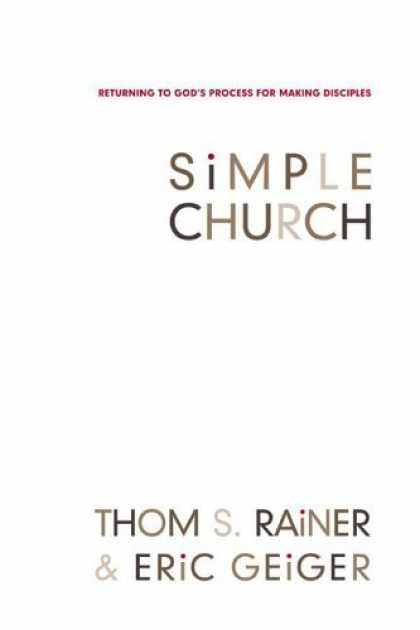 Bestsellers (2006) - Simple Church: Returning to God's Process for Making Disciples by Thom S. Rainer