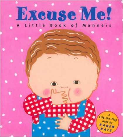 Bestsellers (2006) - Excuse Me!: A Little Book of Manners by