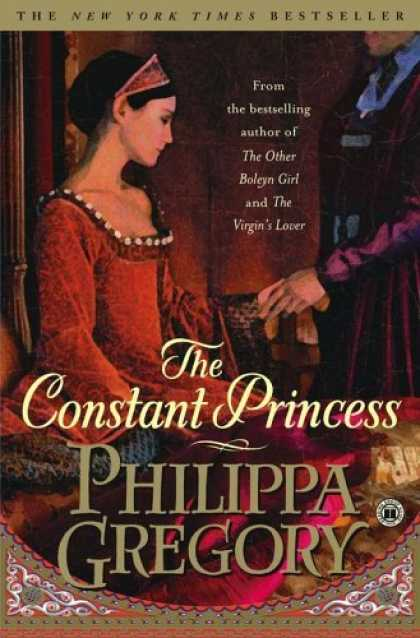 Bestsellers (2006) - The Constant Princess by Philippa Gregory