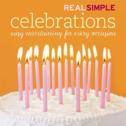 Bestsellers (2006) - Real Simple: Celebrations by Editors of Real Simple Magazine