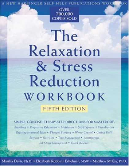 Bestsellers (2006) - The Relaxation & Stress Reduction Workbook by Martha Davis