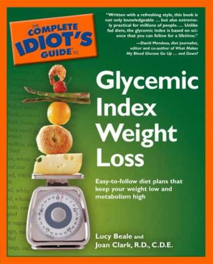 Bestsellers (2006) - The Complete Idiot's Guide to Glycemic Index Weight Loss by Lucy Beale