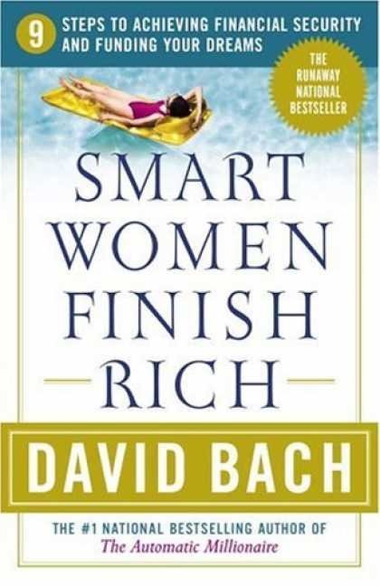 Bestsellers (2006) - Smart Women Finish Rich: 9 Steps to Achieving Financial Security and Funding You