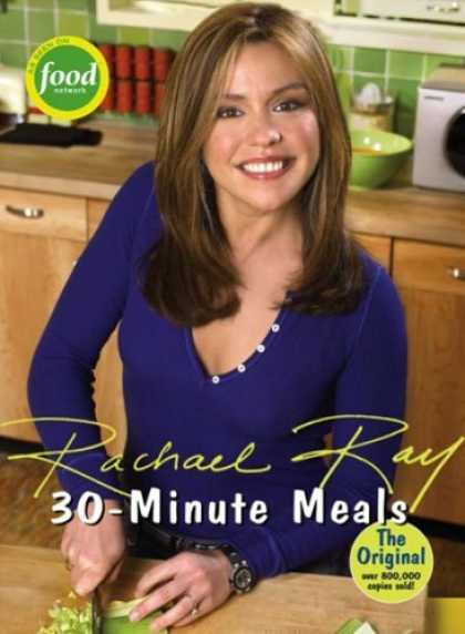 Bestsellers (2006) - 30-Minute Meals by Rachael Ray