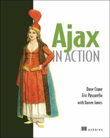 Bestsellers (2006) - Ajax in Action by Dave Crane