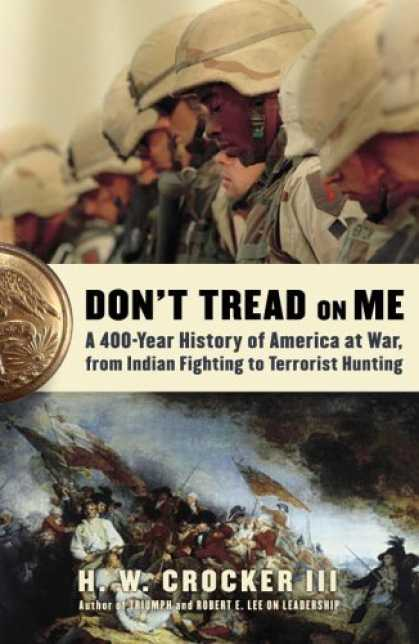 Bestsellers (2006) - Don't Tread on Me: A 400-Year History of America at War, from Indian Fighting to