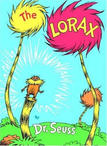 Bestsellers (2006) - The Lorax (Classic Seuss) by Dr. Seuss