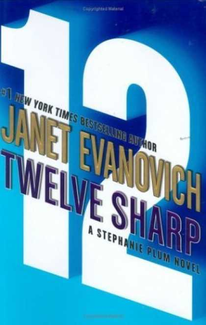 Bestsellers (2006) - Twelve Sharp (Stephanie Plum Novels) by Janet Evanovich
