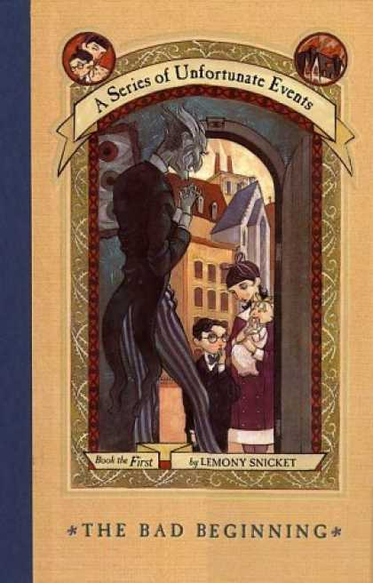 Bestsellers (2006) - The Bad Beginning (A Series of Unfortunate Events, Book 1) by Lemony Snicket
