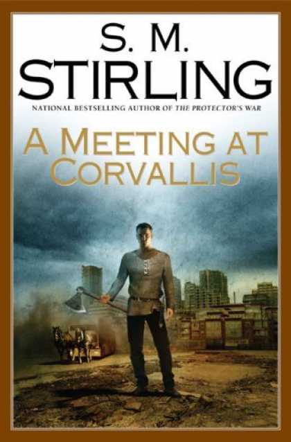 Bestsellers (2006) - A Meeting at Corvallis by S.M. Stirling