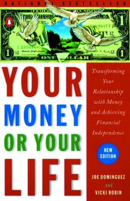 Bestsellers (2006) - Your Money or Your Life: Transforming Your Relationship with Money and Achieving