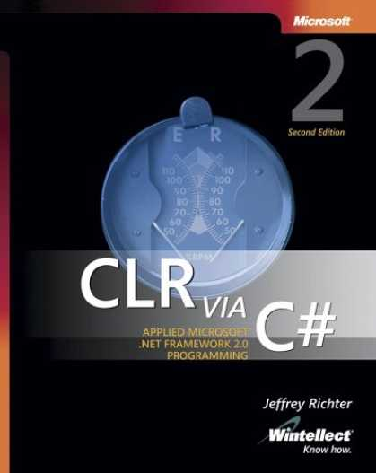 Bestsellers (2006) - CLR via C#, Second Edition by Jeffrey Richter