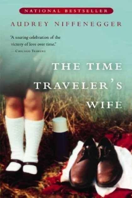 Bestsellers (2006) - The Time Traveler's Wife by Audrey Niffenegger