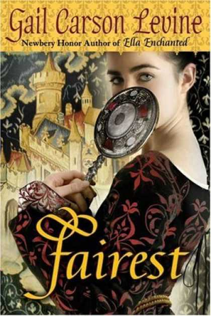 Bestsellers (2006) - Fairest by Gail Carson Levine