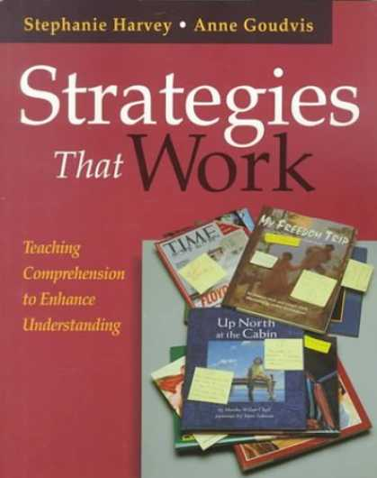 Bestsellers (2006) - Strategies That Work: Teaching Comprehension to Enhance Understanding by Stephan