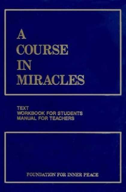 Bestsellers (2006) - A Course in Miracles (Workbook for Students, Manual for Teachers) by Foundation