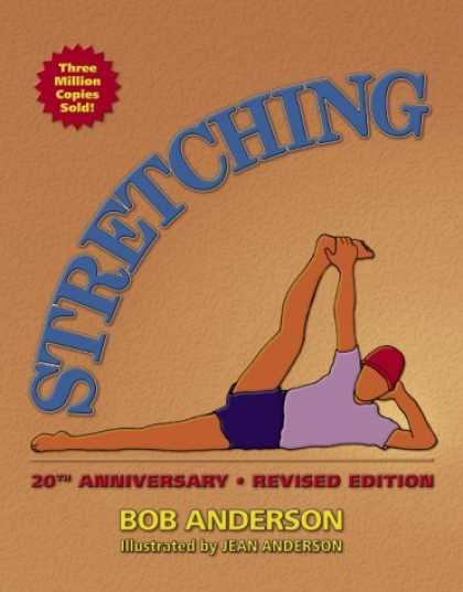 Bestsellers (2006) - Stretching: 20th Anniversary (Stretching) by Bob Anderson
