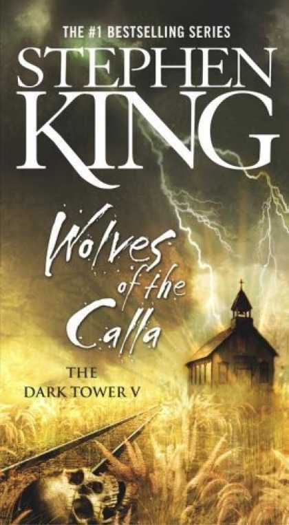 Bestsellers (2006) - Wolves of the Calla (The Dark Tower, Book 5) by Stephen King