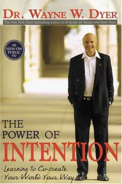Bestsellers (2006) - The Power of Intention by Wayne W. Dyer