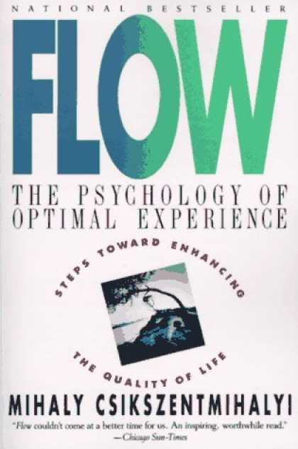 Bestsellers (2006) - Flow: The Psychology of Optimal Experience by Mihaly Csikszentmihalyi