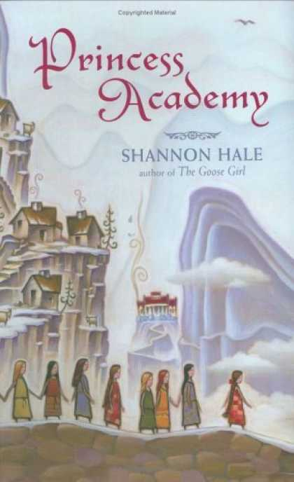 Bestsellers (2006) - Princess Academy (Newbery Honor Book) by Shannon Hale
