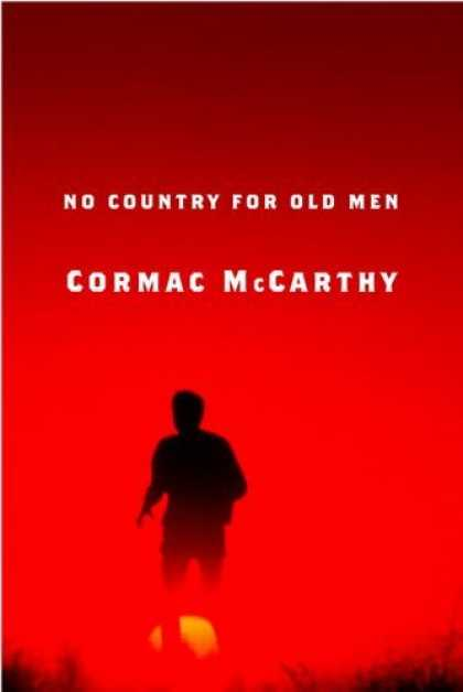 Bestsellers (2006) - No Country for Old Men by Cormac McCarthy