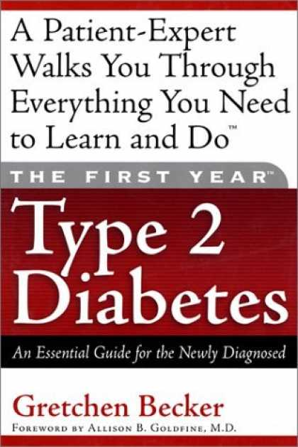 Bestsellers (2006) - The First Year Type 2 Diabetes: An Essential Guide for the Newly Diagnosed by Gr